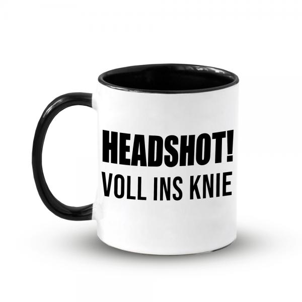 Tasse Headshot Voll Ins Knie